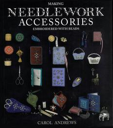 Making Needlework Accessories. Embroidered With Beads, Carol Andrews, Paperback (26.95 EUR)